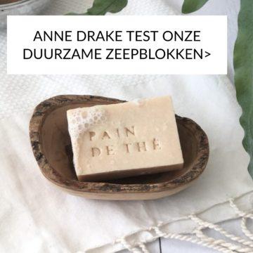 ANNE DRAKE TEST ONZE DUURZAME ZEEPBLOKKEN